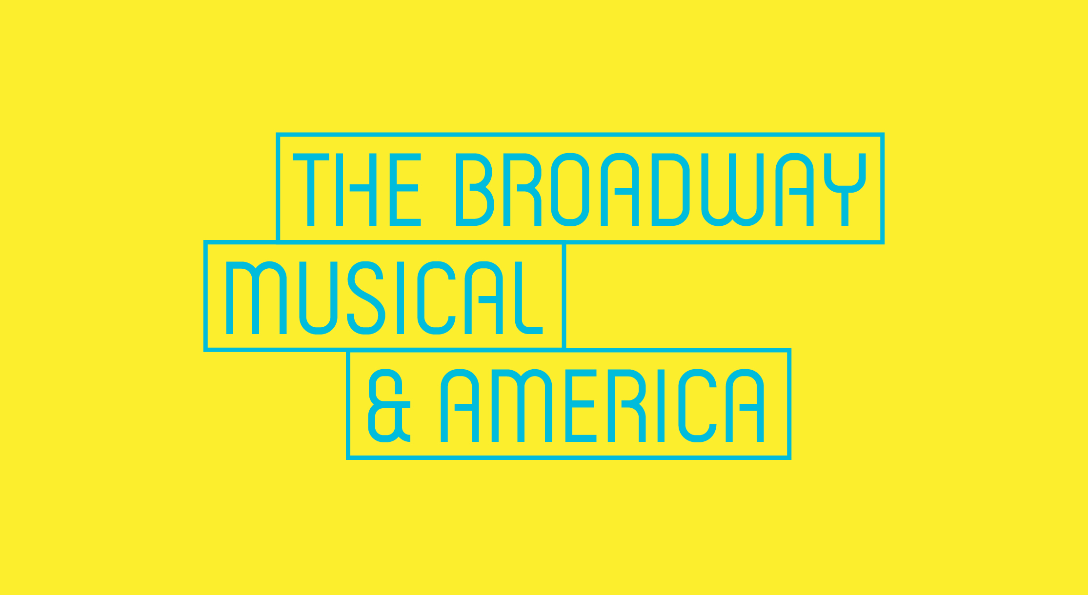 The Broadway Musical & America