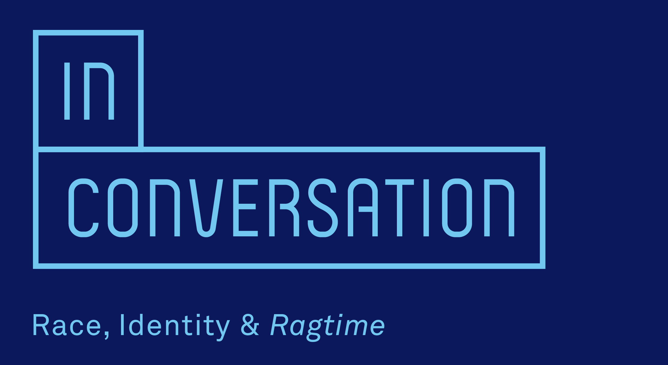 In Conversation: Race, Identity & RAGTIME