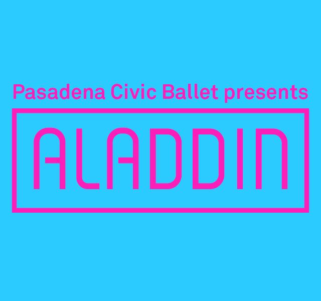 Pasadena Civic Ballet presents Aladdin
