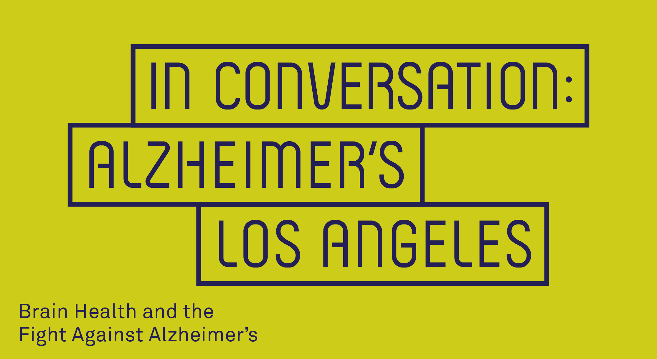 In Conversation: Alzheimer's Los Angeles – Brain Health and The Fight Against Alzheimer's