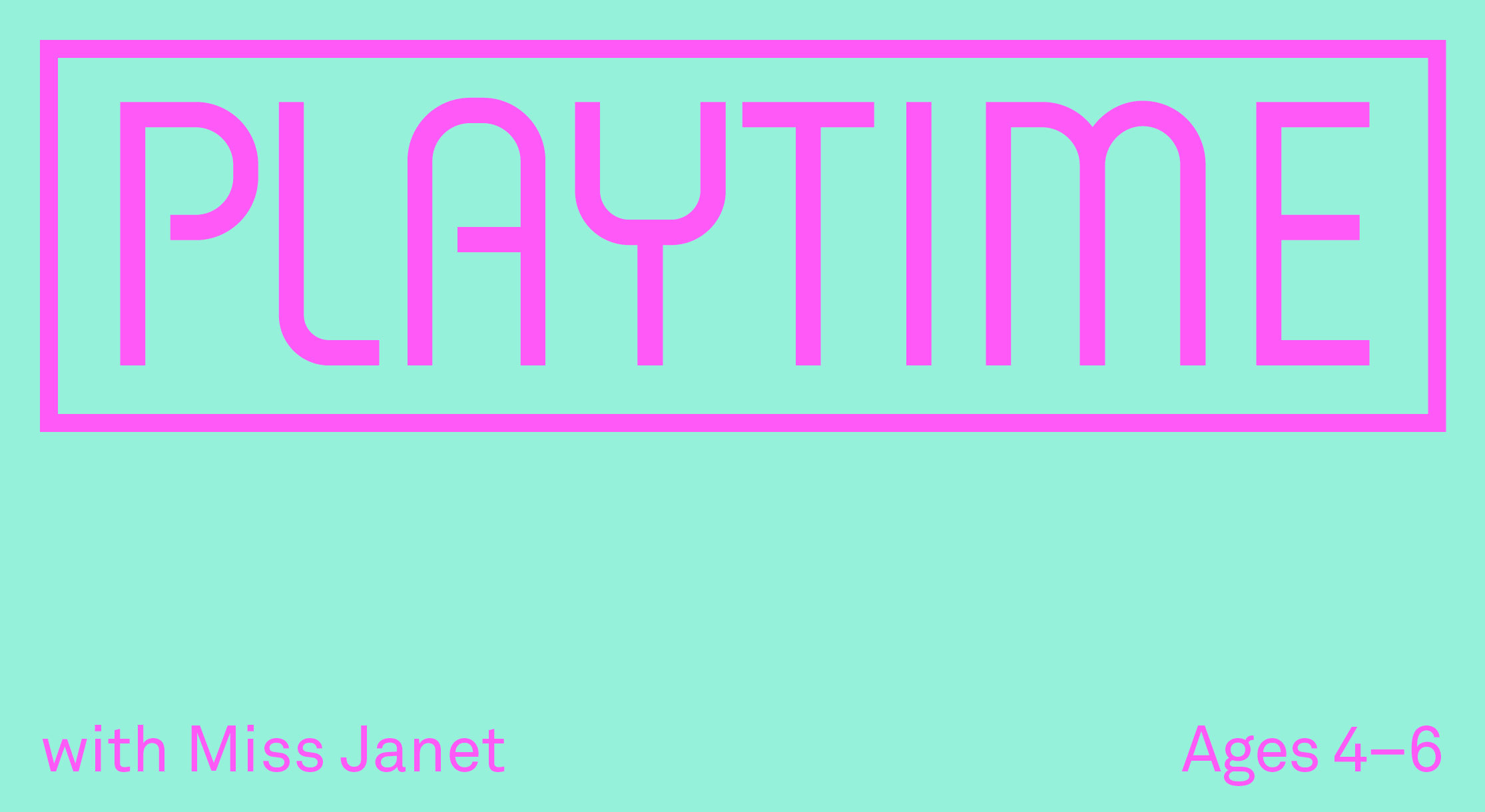 Playtime with Miss Janet