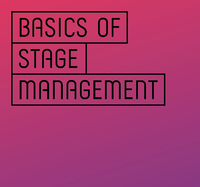 Basics of Stage Management